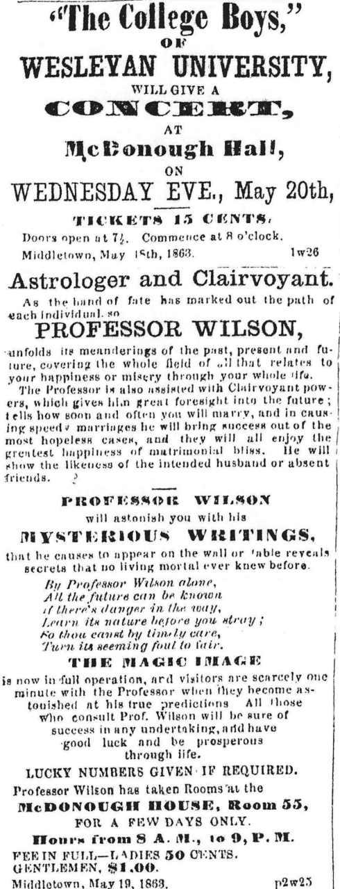 Wesleyan singers; Astrologer at McDonough Hall