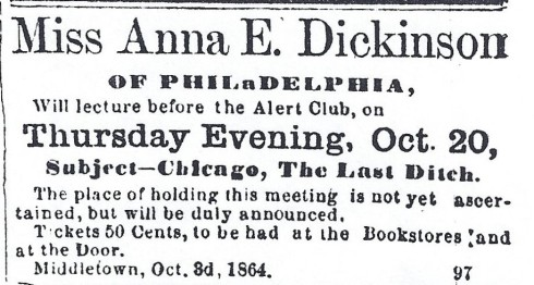 Anna Dickinson speaks 1864
